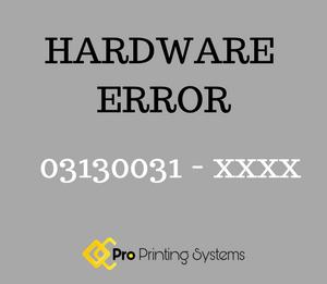 Hardware error 03130031 graphic