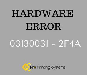 HARDWARE ERROR 03130031-2F4A image