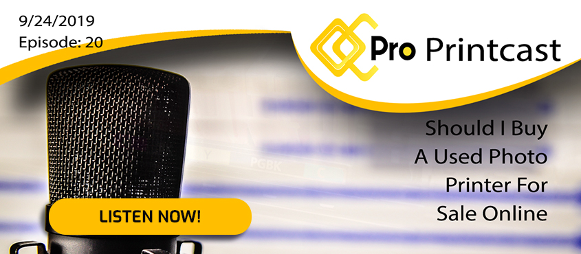 ProPrintcast-Buy-A-Used-Photo-Printer-Image